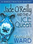 Jade O'Reilly and the Ice Queen (A Sweetwater Short Story)