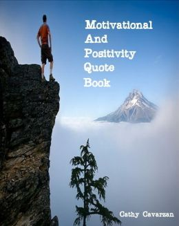 Motivational and Positivity Quote Book
