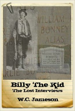 Billy the Kid: The Lost Interviews