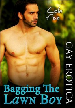 Bagging the Lawn Boy (Gay Erotica)