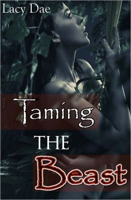 Taming the Beast (Series Bundle, Fairy Tale Erotica)
