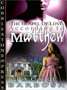 According to Matthew [The Gospel of Love 2]