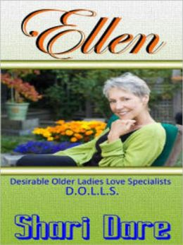 D.O.L.L.S. - Ellen [D.O.L.L.S.--Desirable Older Ladies Love Specialist--Book Two]