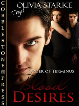 Blood Desires [Order of Terminus 2]
