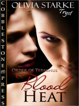 Blood Heat [Order of Terminus 1]