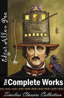 Edgar Allan Poe: The Complete Works(Illustrated Collection)