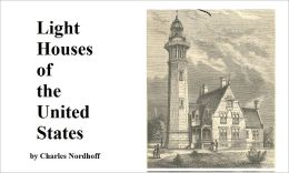 Light Houses of the United States in 1874