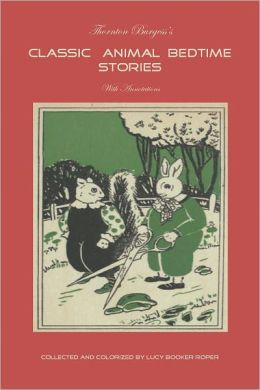 Thornton Burgess's Classic Animal Bedtime Stories