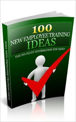 100 New Employee Training Ideas