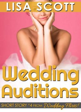 Wedding Auditions