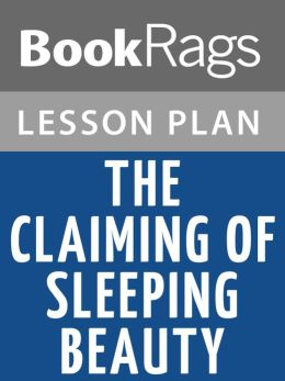 The Claiming of Sleeping Beauty by Anne Rice Lesson Plans