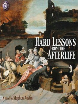 Hard Lessons From The Afterlife