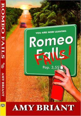 Romeo Fails