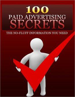 100 Paid Advertising Secrets