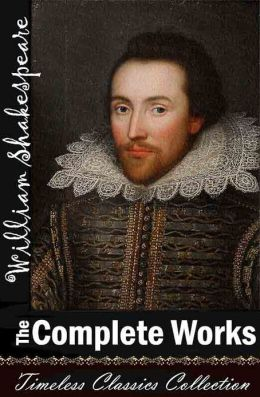 William Shakespeare Complete Works (SPECIAL NOOK EDITION)