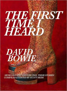 The First Time I Heard David Bowie
