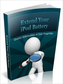 Extend Your iPod Battery – Quality Information At Your Fingertips