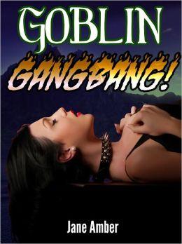 Goblin Gangbang (Monster Sex Erotica)