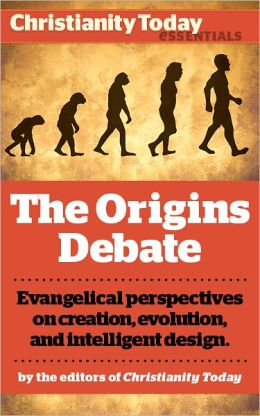 The Origins Debate: Evangelical perspectives on creation, evolution, and intelligent design
