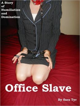 Office Slave (A BDSM Story)