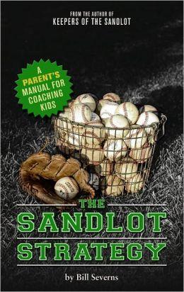 The Sandlot Strategy