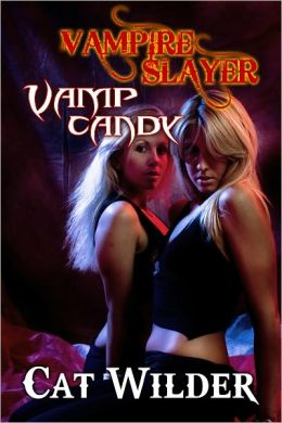 Vampire Slayer Vamp Candy (Light BDSM Paranormal Erotica)