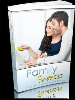 Family Finances - Great Ideas For Family Finance Planning