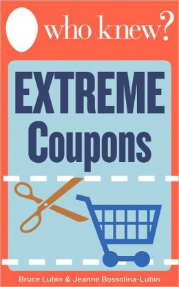 Who Knew? Extreme Coupons: Your Step-by-Step Guide to Saving Money on Groceries – Includes a Directory of Hundreds of Free, Printable Coupons You Can Find Online!