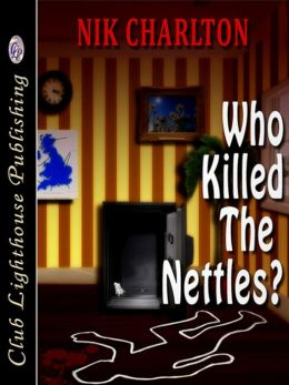 Who Killed The Nettles