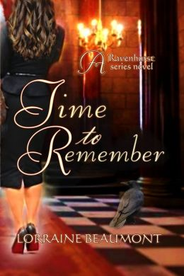 Time to Remember (Ravenhurst Series, #3) New Adult Time Travel Romance