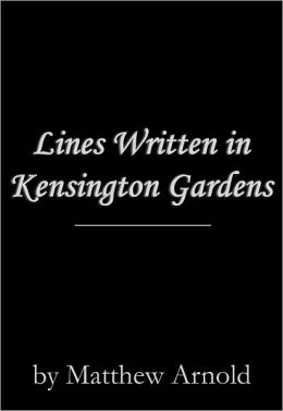 Lines Written in Kensington Gardens
