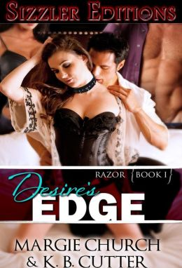 Desire's Edge [Razor Trilogy I]