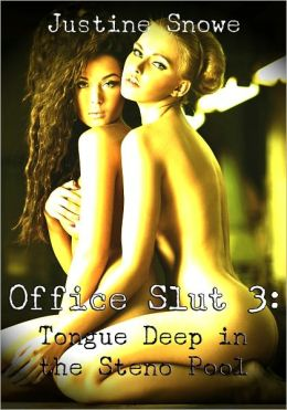 Office Slut 3 - Tongue Deep in the Steno Pool (F/F/F Office Lesbian Sex Toy Erotica)