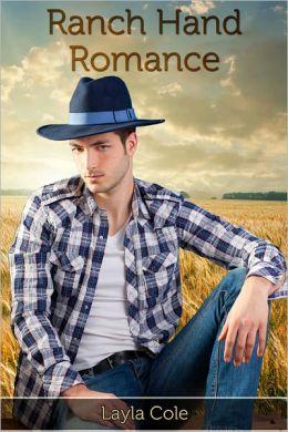 Ranch Hand Romance (Gay Cowboy Erotica)