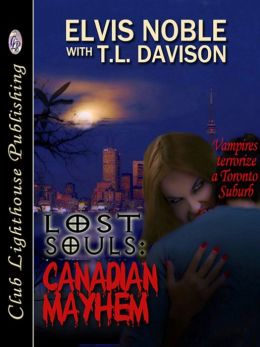 Lost Souls: Canadian Mayhem