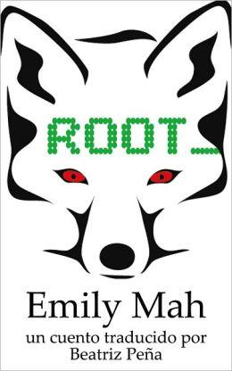 Root (Spanish Edition)