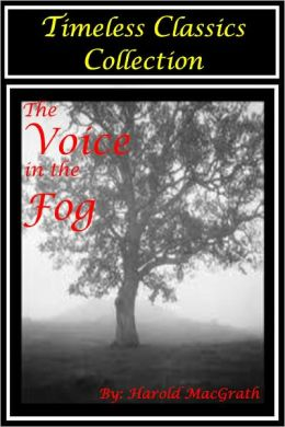Voice in the Fog