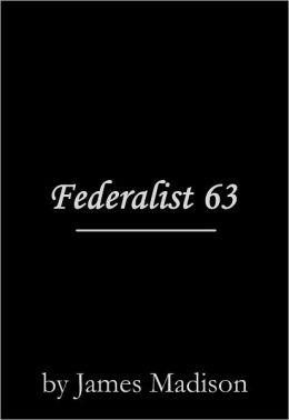Federalist 63