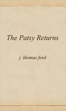 The Patsy Returns