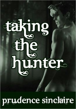 Taking the Hunter (Wickedly Ever After Bundle #1)