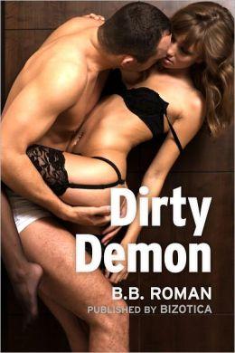Dirty Demon (Supernatural Erotica)