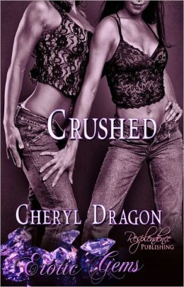 Crushed (Lesbian Paranormal Erotic Romance, Romantic Gem Short)