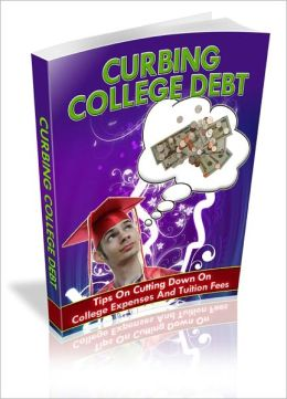 Curbing College Debt