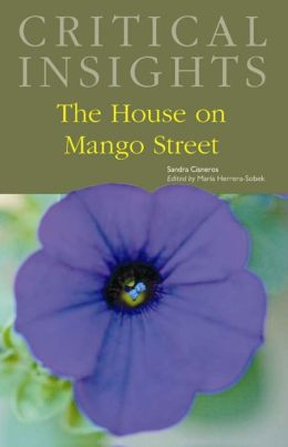 Critical Insights: The House on Mango Street