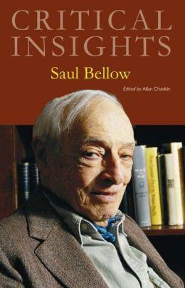 Critical Insights: Saul Bellow