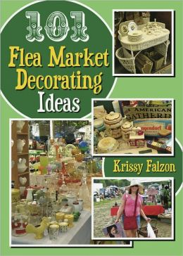 101 Flea Market Decorating Ideas