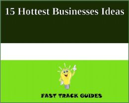 15 Hottest Businesses Ideas