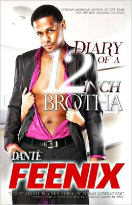Diary Of A 12 Inch Brotha (Erotic Thriller)