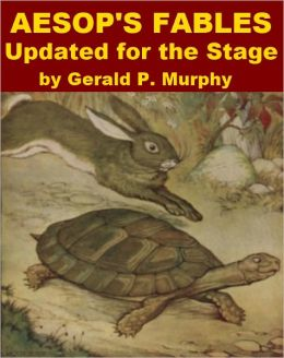 Aesop's Fables Updated for the Stage
