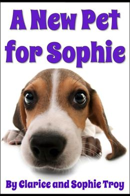 A New Pet For Sophie